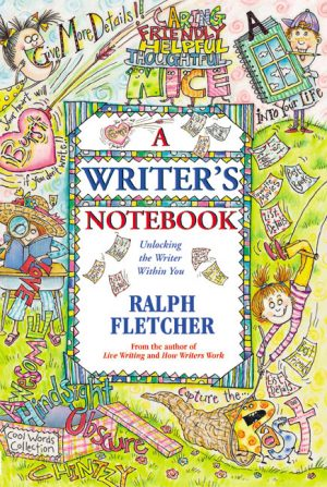 A Writer's Notebook: Unlocking the Writer Within-0