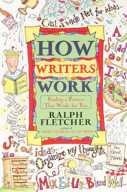 The Perfect Time for Ralph Fletchers Writing Books for Students