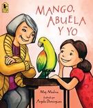 Mango, Abuela y yo-0