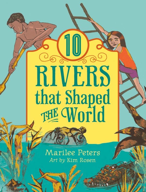 10 Rivers That Shaped the World: The World of Tens series-0