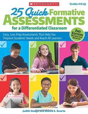 25 Quick Formative Assessments for a Differentiated Classroom, 2nd Edition: Easy, Low-Prep Assessments That Help You Pinpoint Students' Needs and Reach All Learners-0