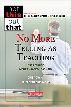 No More Telling as Teaching: Less Lecture, More Engaged Learning-0