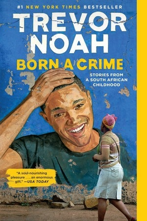 Born a Crime: Stories from a South African Childhood-0