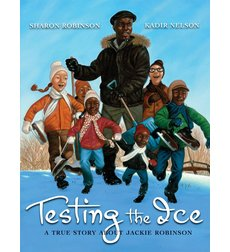 Testing the Ice: A True Story About Jackie Robinson-0