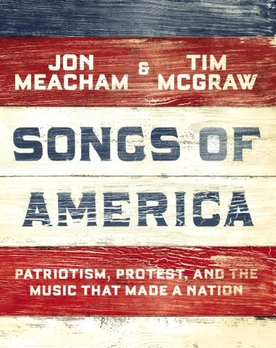 Songs of America: Patriotism, Protest, and the Music That Made a Nation-0
