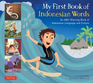 My First Book of Indonesian Words: An ABC Rhyming Book of Indonesian Language and Culture-0