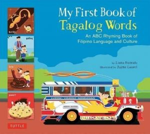 My First Book of Tagalog Words: An ABC Rhyming Book of Filipino Language and Culture -0