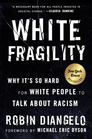 White Fragility: Why It's So Hard For White People To Talk About Racism-0