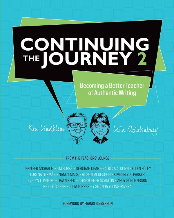 Continuing the Journey 2: Becoming a Better Teacher of Authentic Writing-0