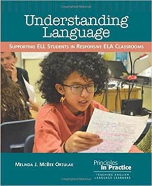 Understanding Language: Supporting ELL Students in Responsive ELA Classrooms-0