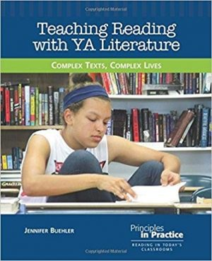 Teaching Reading with YA Literature: Complex Texts, Complex Lives-0