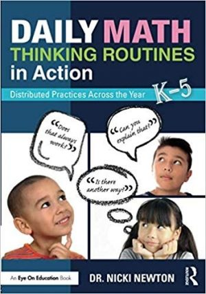 Daily Math Thinking Routines in Action: Distributed Practices Across the Year, K-5-0