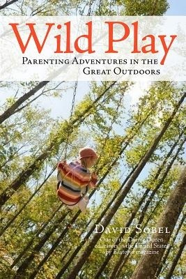 Wild Play: Parenting Adventures in the Great Outdoors-0