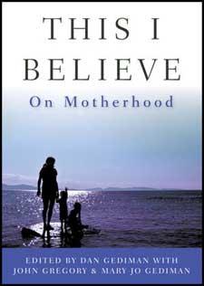This I Believe: On Motherhood-0