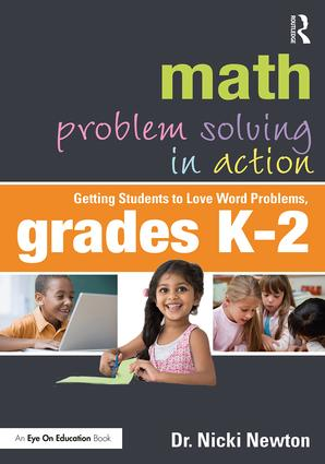 Math Problem Solving in Action: Getting Students to Love Word Problems, Grades K-2-0