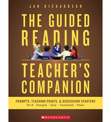The Guided Reading Teacher's Companion: Prompts, Discussion Starters & Teaching Points-0