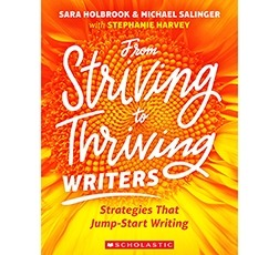 From Striving to Thriving Writers: Strategies That Jump-Start Writing-0