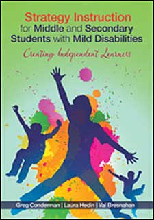 Strategy Instruction for Middle and Secondary Students with Mild Disabilities: Creating Independent Learners-0
