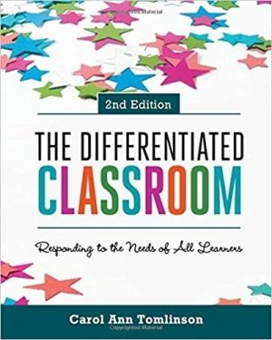 The Differentiated Classroom: Responding to the Needs of All Learners, 2nd Edition-0