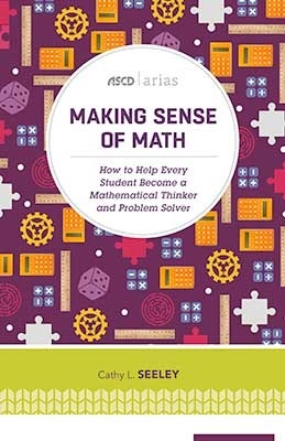 Making Sense Of Math: How To Help Every Student Become A Mathematical Thinker And Problem Solver-0