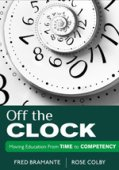 Off the Clock: Moving Education From Time to Competency-0