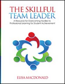 The Skillful Team Leader: A Resource for Overcoming Hurdles to Professional Learning for Student Achievement-0