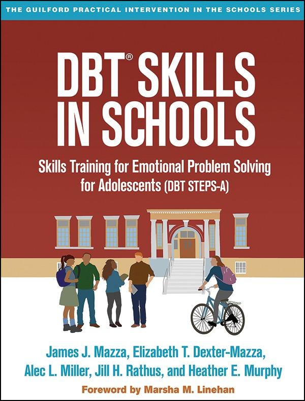 DBT® Skills in Schools: Skills Training for Emotional Problem Solving for Adolescents (DBT STEPS-A)-0