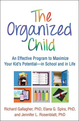 The Organized Child: An Effective Program to Maximize Your Kid's Potential—in School and in Life-0