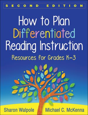 How to Plan Differentiated Reading Instruction, Second Edition: Resources for Grades K-3-0