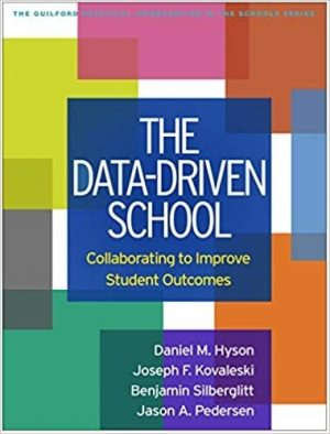 The Data-Driven School: Collaborating to Improve Student Outcomes-0