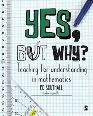 Yes, but why? Teaching for understanding in mathematics-0