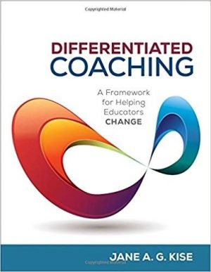 Differentiated Coaching: A Framework for Helping Educators Change, Second Edition-0