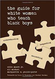 The Guide for White Women Who Teach Black Boys-0