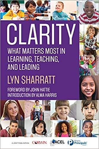 CLARITY: What Matters MOST in Learning, Teaching, and Leading-0