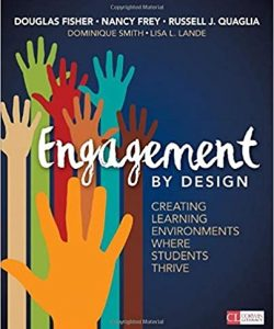 Engagement by Design: Creating Learning Environments Where Students Thrive-0