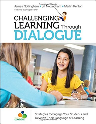 Challenging Learning Through Dialogue: Strategies to Engage Your Students and Develop Their Language of Learning-0