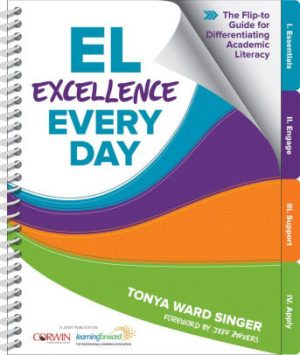 EL Excellence Every Day: The Flip-to Guide for Differentiating Academic Literacy-0
