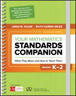Your Mathematics Standards Companion, Grades K-2: What They Mean and How to Teach Them-0