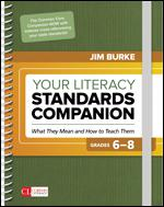 Your Literacy Standards Companion, Grades 6-8: What They Mean and How to Teach Them-0