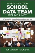 What Does Your School Data Team Sound Like? A Framework to Improve the Conversation Around Data-0