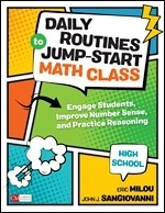 Daily Routines to Jump-Start Math Class, High School: Engage Students, Improve Number Sense, and Practice Reasoning-0
