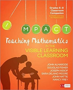 Teaching Mathematics in the Visible Learning Classroom, Grades 6-8-0