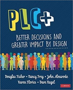 PLC+: Better Decisions and Greater Impact by Design-0