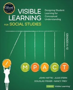 Visible Learning for Social Studies, Grades K-12: Designing Student Learning for Conceptual Understanding-0