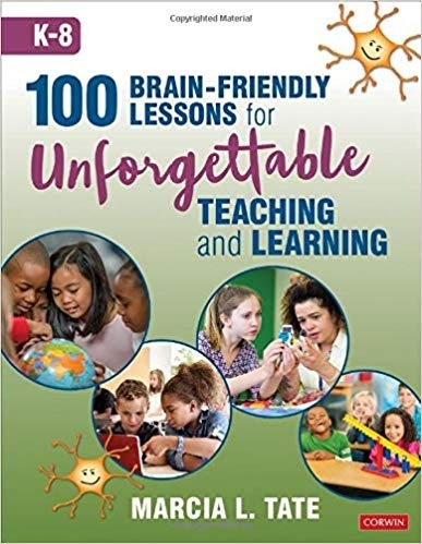 100 Brain-Friendly Lessons for Unforgettable Teaching and Learning (K-8)-0