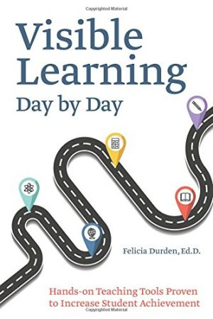 Visible Learning Day by Day: Hands-On Teaching Tools Proven to Increase Student Achievement-0