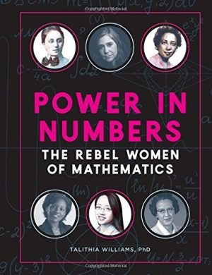 Power in Numbers: The Rebel Women of Mathematics-0