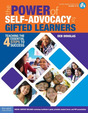 The Power of Self-Advocacy for Gifted Learners: Teaching the 4 Essential Steps to Success-0