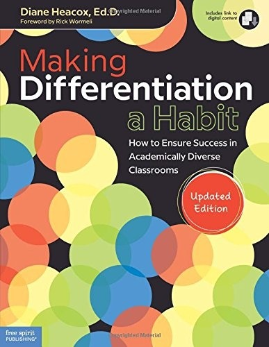 Making Differentiation a Habit: How to Ensure Success in Academically Diverse Classrooms (Updated Edition)-0