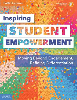 Inspiring Student Empowerment: Moving Beyond Engagement, Refining Differentiation-0
